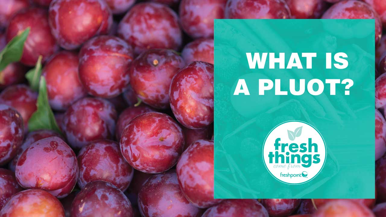 freshpoint-produce-what-is-a-pluot