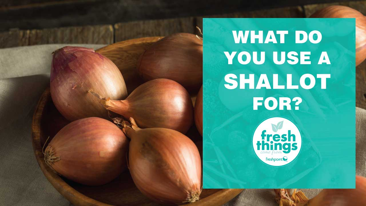 what do you use a shallot for