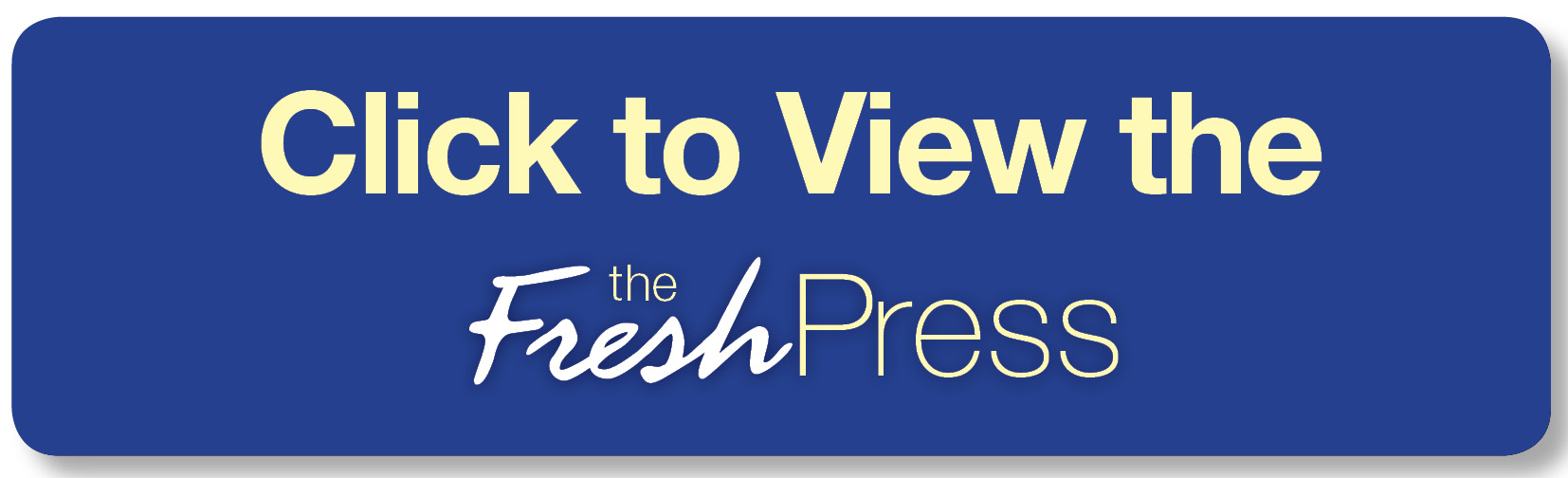 Click here to view the FreshPress